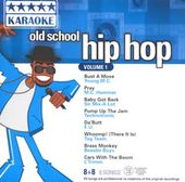 Old School Hip Hop, Volume 1