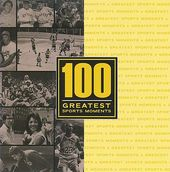 100 Greatest Moments in Sports