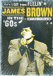 James Brown - In the 60's / I Got the Feelin'