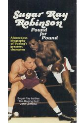 Boxing - Sugar Ray Robinson: Pound for Pound