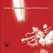 The Best of Miles Davis & John Coltrane: 1955-1961