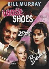 Loose Shoes / Bye Bye Baby