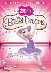 Angelina Ballerina - Ballet Dreams