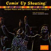 Comin' Up Shouting! Gospel Music and Spirituals