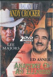 The Ballad of Andy Crocker / Anatomy of an Illness