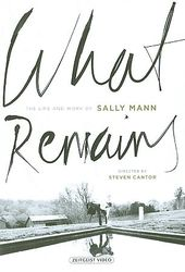 What Remains - The Life and Work of Sally Mann
