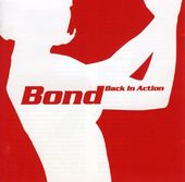 Bond - Back in Action