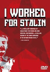 I Worked for Stalin