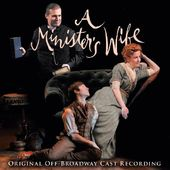 Minister's Wife (Original Cast Recording)