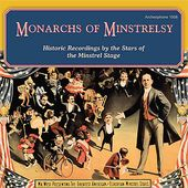 Monarchs of Minstrelsy: Historic Recordings by