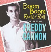 Boom Boom Rock 'n' Roll: The Best of Freddy Cannon