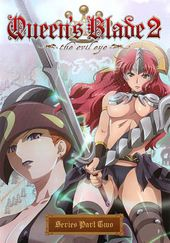 Queen's Blade 2: The Evil Eye, Part 2