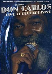Don Carlos: Live at Reggae Rising