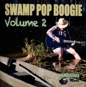 Swamp Pop Boogie, Volume 2