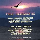 New Horizons, Volume 2 - Stan Kenton Conducts The