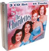 Only The Best of The Chordettes (3-CD Bundle Pack)
