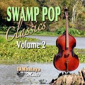 Swamp Pop Classics, Volume 2