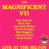 The Magnificent VII: Live at the Hilton