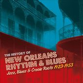 The History Of New Orleans Rhythm & Blues, Volume