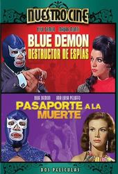 Blue Demon Destructor de Espias / Pasaporte a la