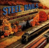 Roots of Americana, Volume 1: Steel Rails