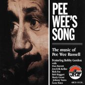 Pee Wee's Song: The Music of Pee Wee Russell