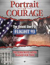 Portrait of Courage - The Untold Story of Flight