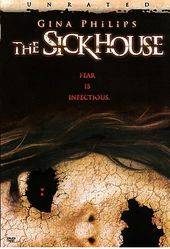 The Sickhouse (Unrated)