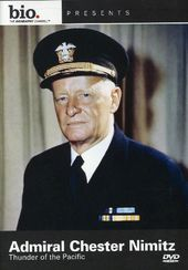 A&E Biography: Admiral Chester Nimitz - Thunder