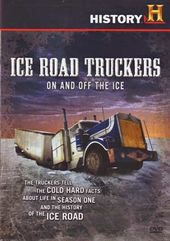 Ice Road Truckers - On and Off the Ice