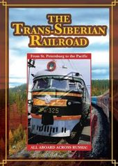 Trains - The Trans-Siberian Railroad