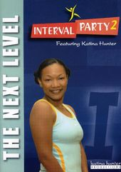 Interval Party 2: The Next Level Workout With