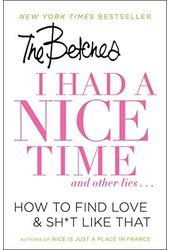 I Had a Nice Time and Other Lies: How to Find