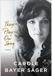 Carole Bayer Sager - They're Playing Our Song: A
