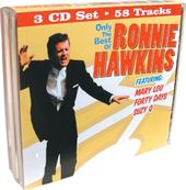 Only The Best of Ronnie Hawkins (3-CD Bundle Pack)