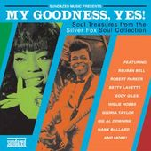 Silver Fox Soul Collection - My Goodness, Yes