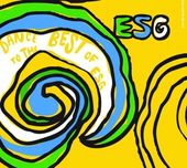Dance to the Best of ESG (2-CD)