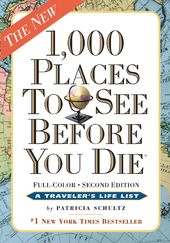 1,000 Places to See Before You Die: The New Full