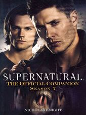 Supernatural - The Official Companion Season 7