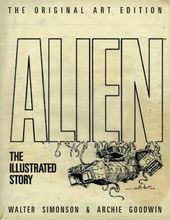 Alien: The Illustrated Story: The Original Art