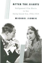 After the Silents: Hollywood Film Music in the