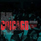 The Real Sound Of Chicago & Beyond: Underground
