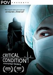 Critical Condition: What Happens When You're Sick