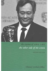The Cinema of Ang Lee: The other side of the