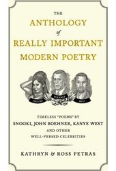 The Anthology of Really Important Modern Poetry: