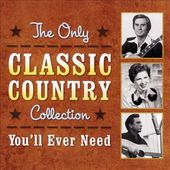 The Only Classic Country Collection You'll Ever