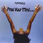 Free Your Mind.... (180GV)