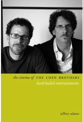 The Cinema of the Coen Brothers: Hard-boiled