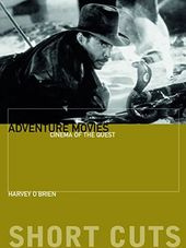Adventure Movies: Cinema of the Quest