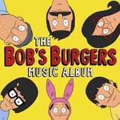 The Bob's Burgers Music Album (2-CD)